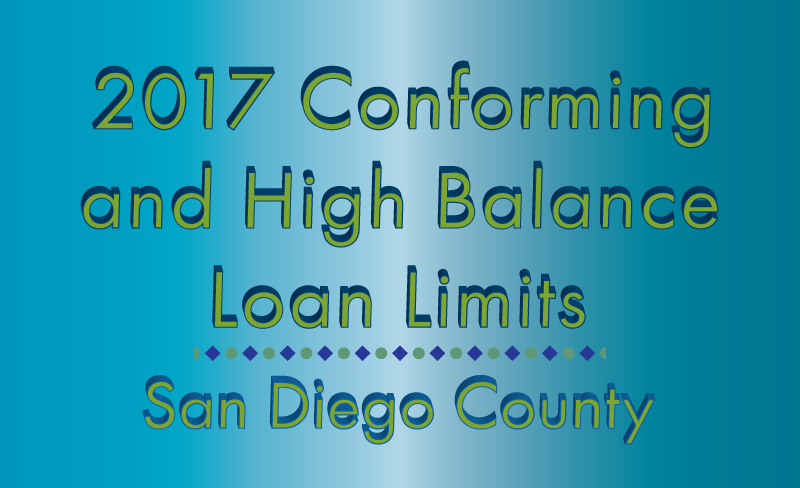 2017 Loan Limits for San Diego county