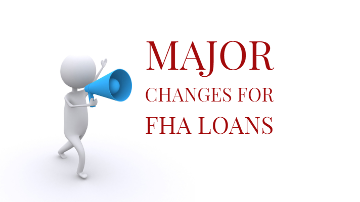 Major changes to fha loans